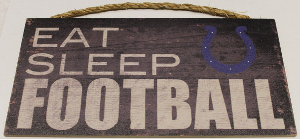 """INDIANAPOLIS COLTS - OFFICIAL NFL EAT SLEEP FOOTBALL 6 X 12"""" WOODEN SIGN"""