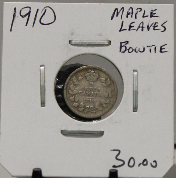 1910 5-CENT SILVER - MAPLE LEAVES/BOWTIE - UNGRADED - AS PICTURED
