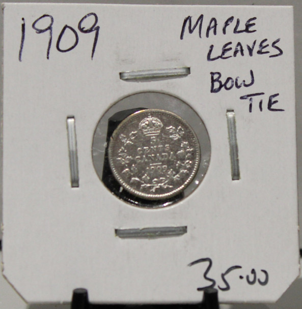 1909 5-CENT SILVER - MAPLE LEAVES/BOWTIE - UNGRADED - AS PICTURED