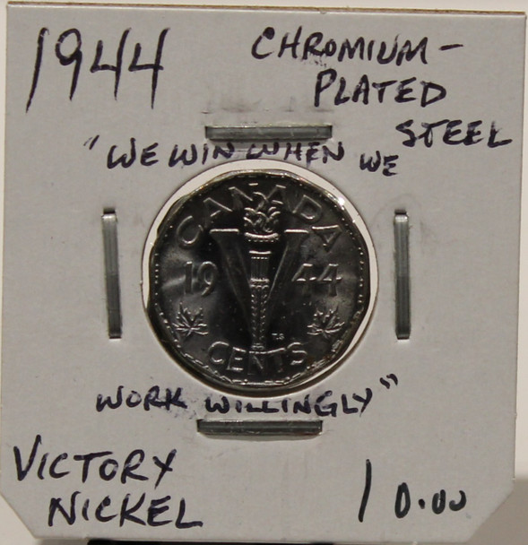 1944 CANADIAN FIVE- CENT - VICTORY NICKEL - CHROMIUM STEEL - UNGRADED - AS PICTURED