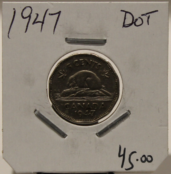 1947 CANADIAN FIVE-CENT - DOT - UNGRADED - AS PICTURED