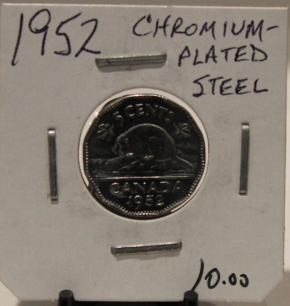 1952 CANADIAN FIVE-CENT - CHROMIUM STEEL - UNGRADED - AS PICTURED