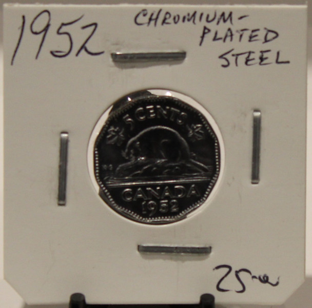 1952 CANADIAN FIVE- CENT - CHROMIUM STEEL - UNGRADED - AS PICTURED
