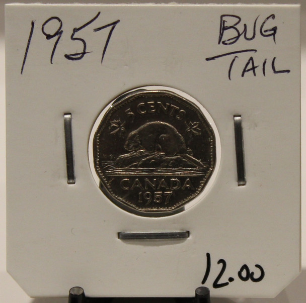 1957 CANADIAN FIVE-CENT - BUG TAIL - UNGRADED - AS PICTURED