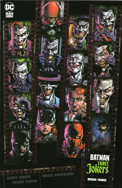 BATMAN THREE JOKERS #3 (OF 3)   (W) Geoff Johns (A/CA) Jason Fabok The final chapter of the most terrifying and personal Batman mystery is here! Still reeling from their last encounter with the three Jokers, Batman, Batgirl, and Red Hood discover the terrible truth about the Three Jokers' plot. Will the caped crusaders have the strength needed to put an end to the maniacal menaces' master plan once and for all, or will it be lights out for good? You won't want to miss the stunning conclusion of Batman: Three Jokers as it completes its trajectory as the ultimate examination of The Joker and his never-ending conflict with Batman.