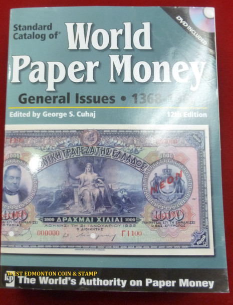 STANDARD CATALOG OF WORLD PAPER MONEY - GENERAL ISSUES - 1368 TO 1960 - 12TH EDITION