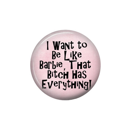 Funny Barbie Button Pin