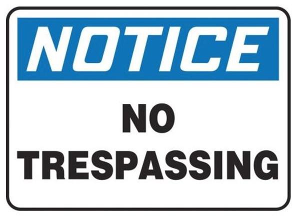 Accuform MATR806VP OSHA Notice Safety Sign: No Trespassing