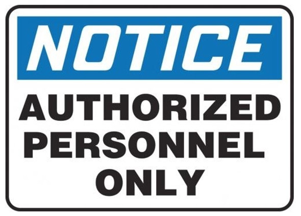 Accuform MADC801VP OSHA Notice Safety Sign: Authorized Personnel Only