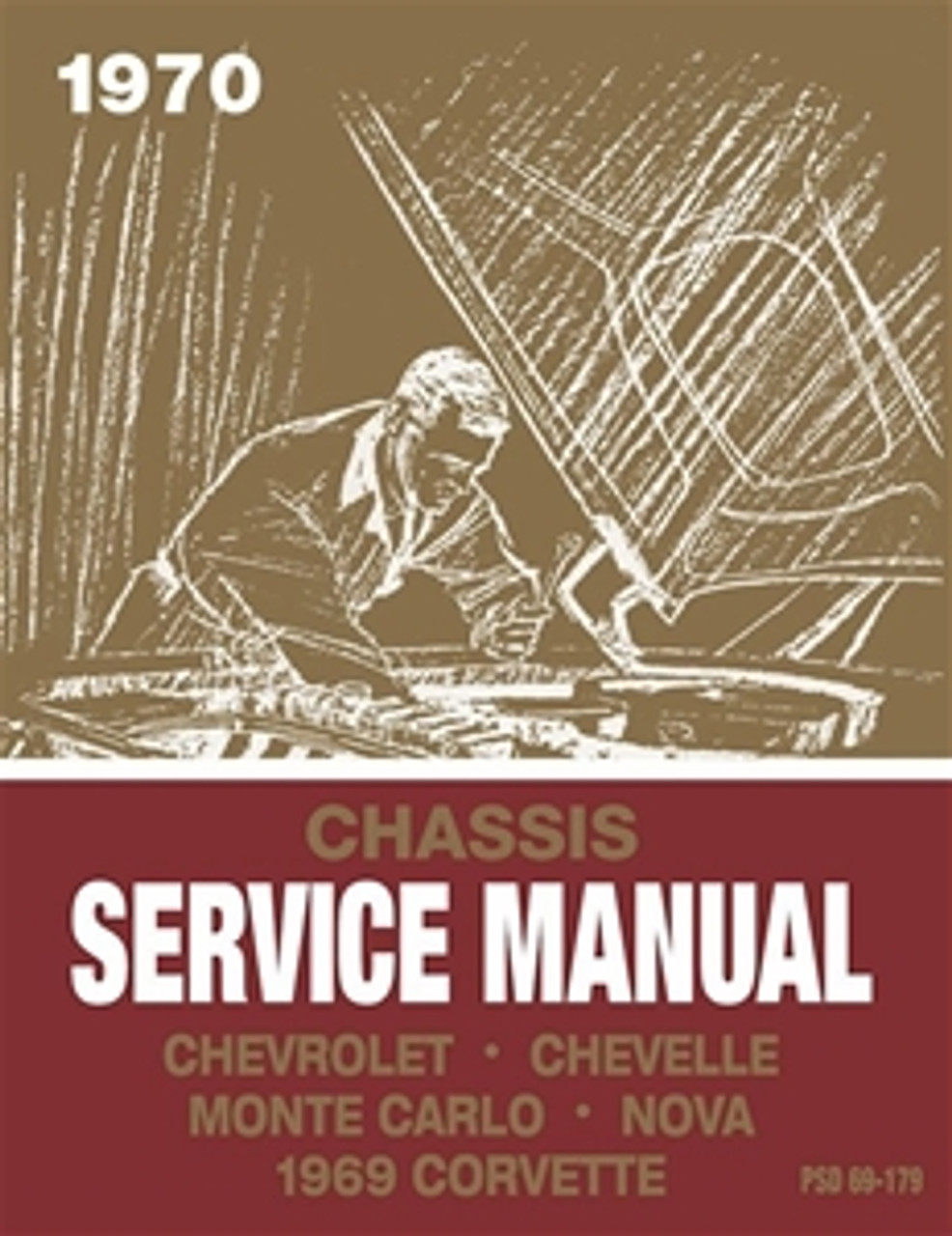1970 Full Size Chevy, Chevelle, Monte Carlo, Nova, 1969 Corvette Chassis Service Manual