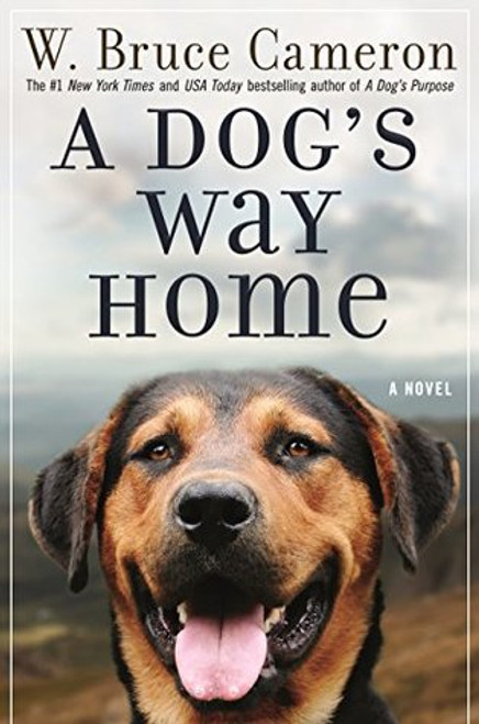 A Dog's Way Home - signed by author, Bruce Cameron