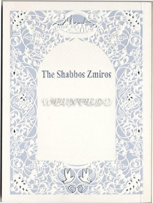 Shabbos Zemiros - White cover with grey BLUEISH and silver on cover.