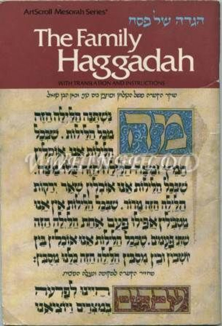 The Family Haggadah by Artscroll translated and annotated.
