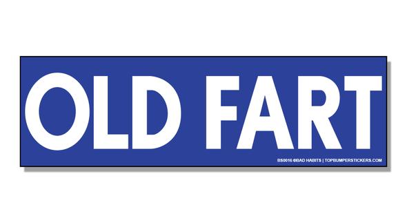 Bumper Sticker Old Fart