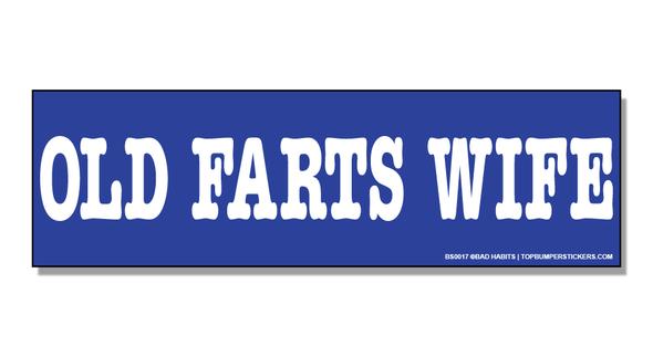 Bumper Sticker Old Fart's Wife