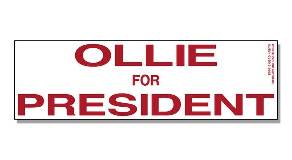 Bumper Sticker Ollie For President