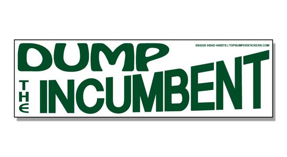 Bumper Sticker Dump The Incumbent