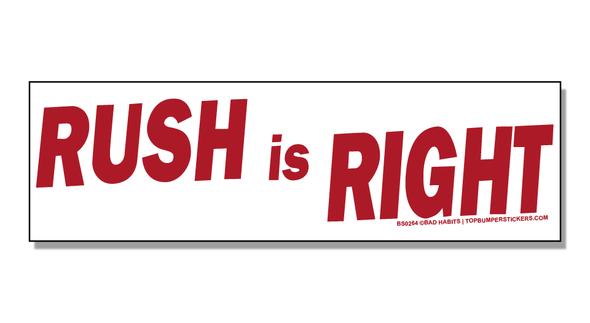 Bumper Sticker Rush Is Right