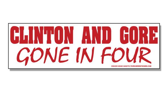 Bumper Sticker Clinton And Gore—Gone In Four