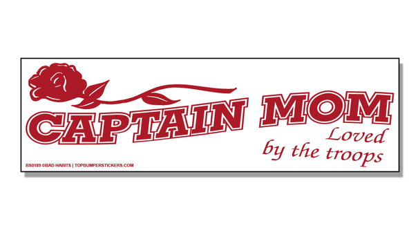 Bumper Sticker Captain Mom Loved By The Troops