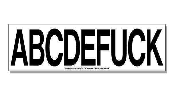Bumper Sticker ABCDEFUCK