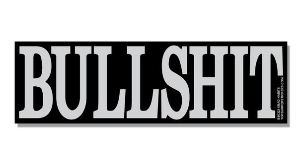 Bumper Sticker Bullshit