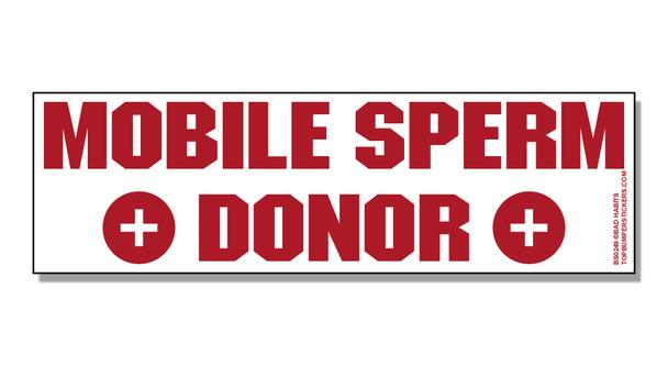 Bumper Sticker Mobile Sperm Donor
