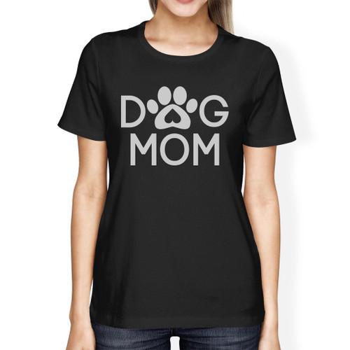 Dog Mom Womens Black Short Sleeve T Shirt Cute Design for Dog Moms