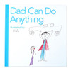 Dad Can Do Anything Storylines Book