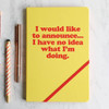A5 Notebook I Would Like to Announce