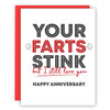 Your Farts Stink Anniversary Card