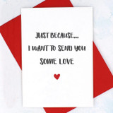Send You Some Love Card