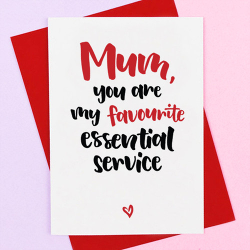 My Favourite Essential Service Mother's Day Card