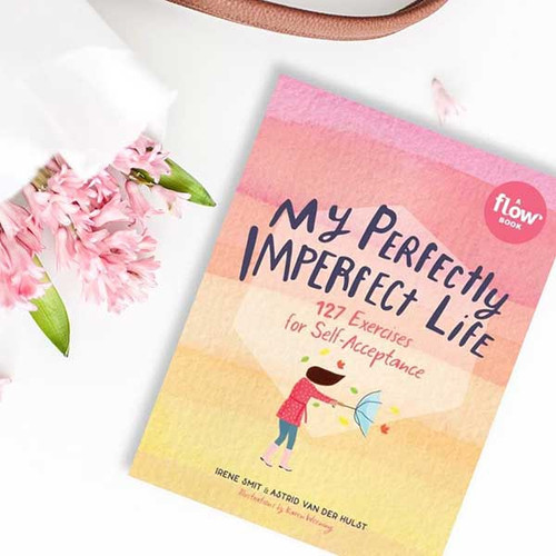 My Perfectly Imperfect Life - A Mindfulness Workbook