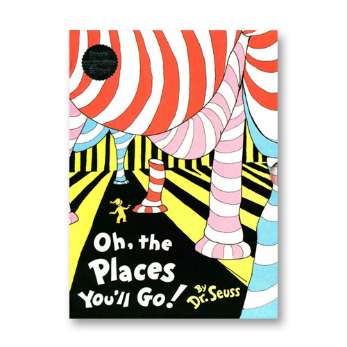 Oh, The Places You Will Go