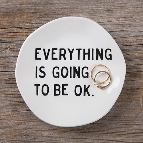 Everything is going to be Ok Mantra Plate