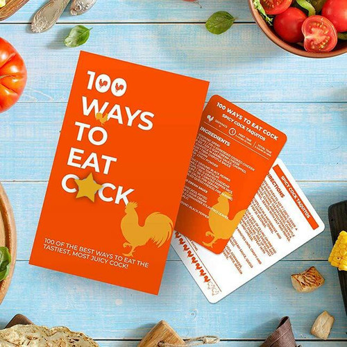 100 Ways to Eat Cock