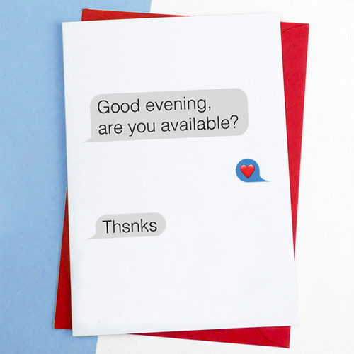 Good Evening, Are You Available? Card