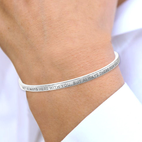 Not Always Here With You, But Always Here For You Bracelet