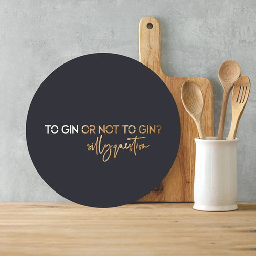 To Gin or Not to Gin Stainless Steel Art