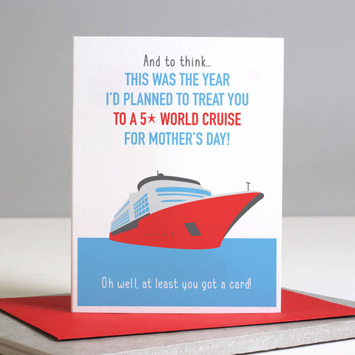 I'd Planned to Treat You to 5-star Cruise! Card
