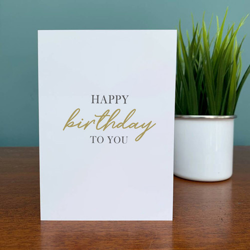 Happy Birthday to You Gold Card