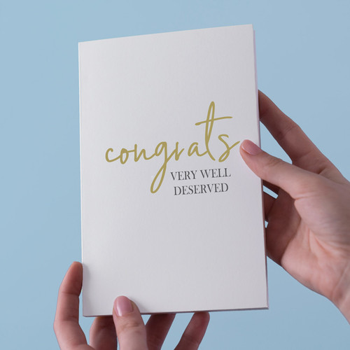 Congrats, Very Well Deserved Card