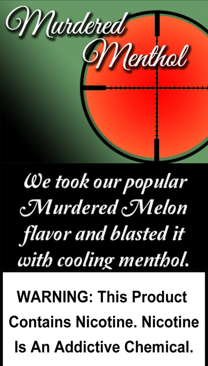 We took our popular Murdered Melon flavor and blasted it with cooling menthol.