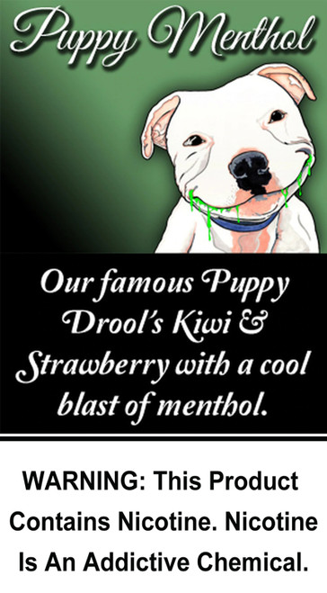 Our famous Puppy Drool's kiwi & strawberry with a cool blast of menthol.