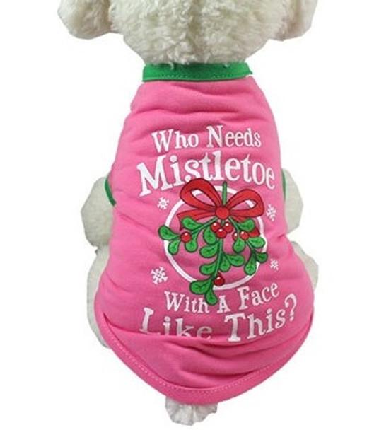 Pink Who Needs Mistletoe Christmas Dog T-Shirt