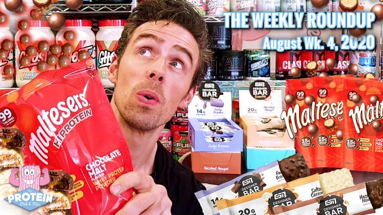 The Weekly Roundup / August Week 4, 2020 - Maltesers Protein Powder, ESN Designer Bars + more!