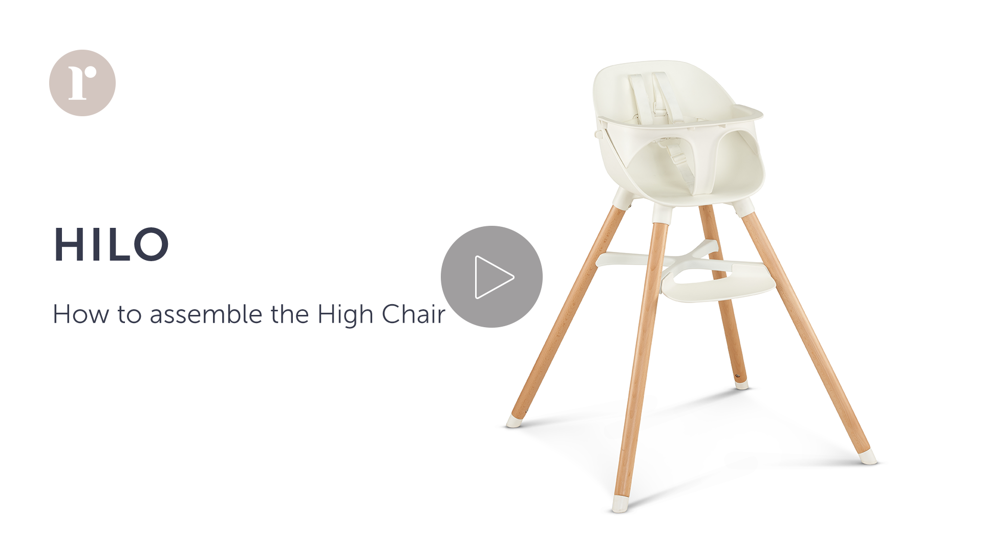 How to assemble the HILO High Chair