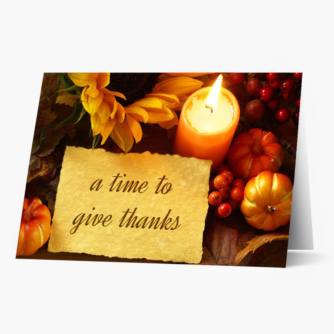 A Time To Give Thanks Thanksgiving Card