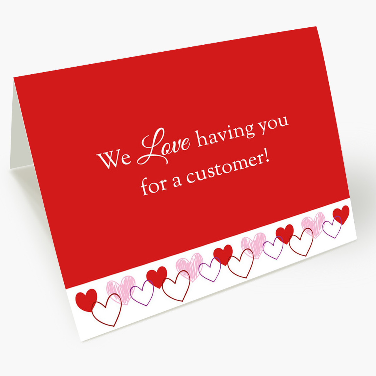 Love Our Customers Valentine's Card